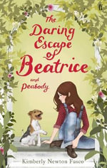 The Daring Escape of Beatrice and Peabody - Kimberly Newton Fusco