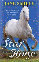 Star Horse - Jane Smiley