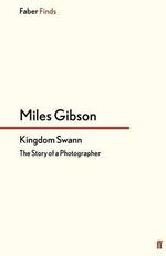 Kingdom Swann - Miles Gibson