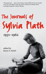 The Journals of Sylvia Plath - Sylvia Plath