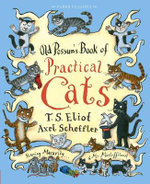 Old Possum's Book of Practical Cats - T. S. Eliot