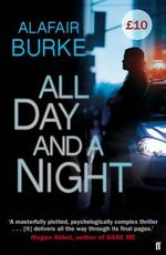All Day and a Night - Alafair Burke