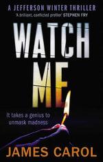 Watch Me - James Carol