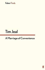 A Marriage of Convenience - Tim Jeal