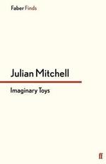 Imaginary Toys - Julian Mitchell