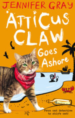 Atticus Claw Goes Ashore - Jennifer Gray