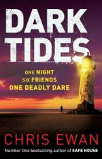 Dark Tides - Pre-order this book and get Dead Line for free!* - Chris Ewan