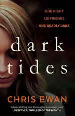 Dark Tides - Chris Ewan