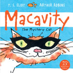 Macavity! : The Mystery Cat - T. S. Eliot