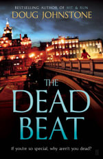 The Dead Beat - Doug Johnstone