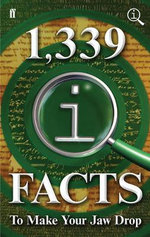 1,339 QI Facts to Make Your Jaw Drop - John Lloyd