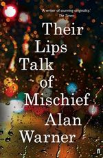 Their Lips Talk of Mischief - Alan Warner