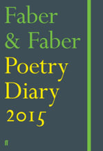 Faber & Faber Poetry Diary 2015 : Green -  Various