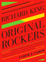 Original Rockers - Richard King