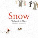 Snow - Walter de la Mare