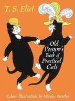 The Illustrated Old Possum - T. S. Eliot