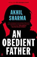 An Obedient Father - Akhil Sharma