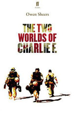 The Two Worlds of Charlie F. - Owen Sheers