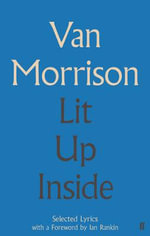 Lit Up Inside : Selected Lyrics - Van Morrison
