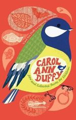 New and Collected Poems for Children - Carol Ann Duffy