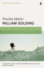 Pincher Martin : Faber Modern Classics - William Golding