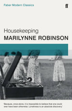 Housekeeping : Faber Modern Classics - Marilynne Robinson