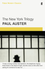 The New York Trilogy : Faber Modern Classics - Paul Auster