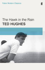 The Hawk in the Rain - Ted Hughes