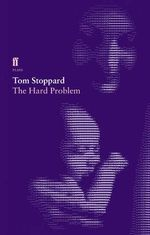 The Hard Problem - Tom Stoppard