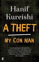 A Theft : My Conman - Hanif Kureishi
