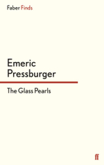 The Glass Pearls - Emeric Pressburger