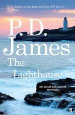 The Lighthouse : Inspector Adam Dalgliesh Mystery - P. D. James