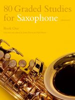80 Graded Studies for Saxophone : Bk. 1 - John Davies