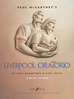 Paul McCartney's Liverpool Oratorio : (Vocal Score) - Paul McCartney