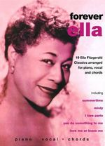 Ella Fitzgerald -- Forever Ella : 19 Ella Fitzgerald Classics (Piano/Vocal/Chords) - Alfred Publishing