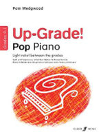 Up-grade Pop! Piano Grades 0-1 :  Grades 0-1 - Pamela Wedgwood