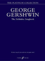 The George Gershwin Platinum Collection : (Piano/ Vocal/ Guitar) - George Gershwin