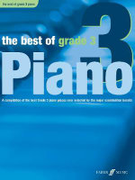 The Best of Grade 3 (piano) : A Compilation of the Best Grade 3 Piano Pieces Ever Selected by the Major Examination Boards - Anthony Williams