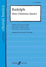 Rudolph! : Three Christmas Classics (Upper Voices with Piano) - Alexander L'Estrange