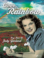 Over the Rainbow: The Very Best of Judy Garland : (Piano, Voice, Guitar) - Judy Garland