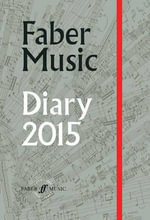 Faber Music Diary 2015 : 2015 Diary, Week to View