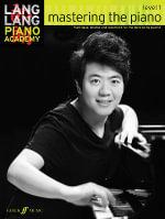 Lang Lang Piano Academy : Mastering the Piano 1 (Piano Solo) - Lang Lang