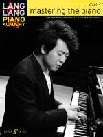 Lang Lang Piano Academy : Mastering the Piano 3 (Piano Solo) - Lang Lang