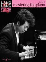 Lang Lang Piano Academy : Mastering the Piano 4 (Piano Solo) - Lang Lang