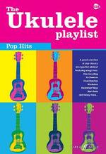 The Ukulele Playlist : Pop Hits - Various