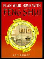 Plan Your Home with Feng Shui - Ian Bruce