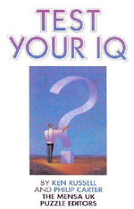 Test Your IQ : Mensa Ser. - Ken Russell