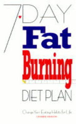 7 Day Fat Burning Diet Plan : Change Your Eating Habits for Life - Catherine Atkinson