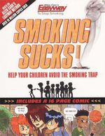 Smoking Sucks : Don't Let Your Child Become a Smoker - Allen Carr