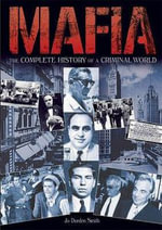 Mafia : The Complete History of a Criminal World - Jo Durden Smith